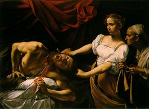 Caravage, Judith et Holopherne 1599-1602 Rome, Galerie Nationale d'Art Ancien